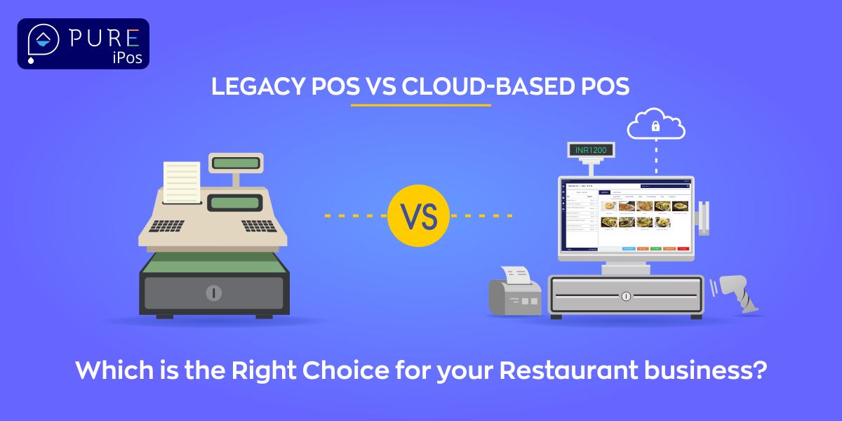 Legacy Pos Vs Cloud Based Pos Which Is The Right Choice For