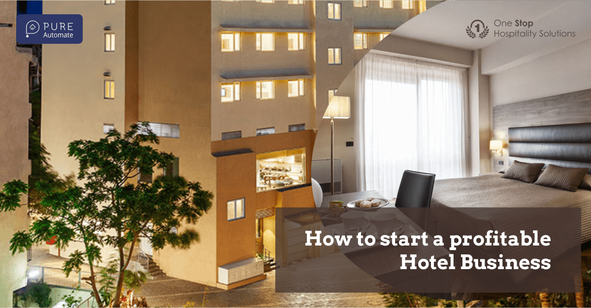 How to start a profitable Hotel Business?