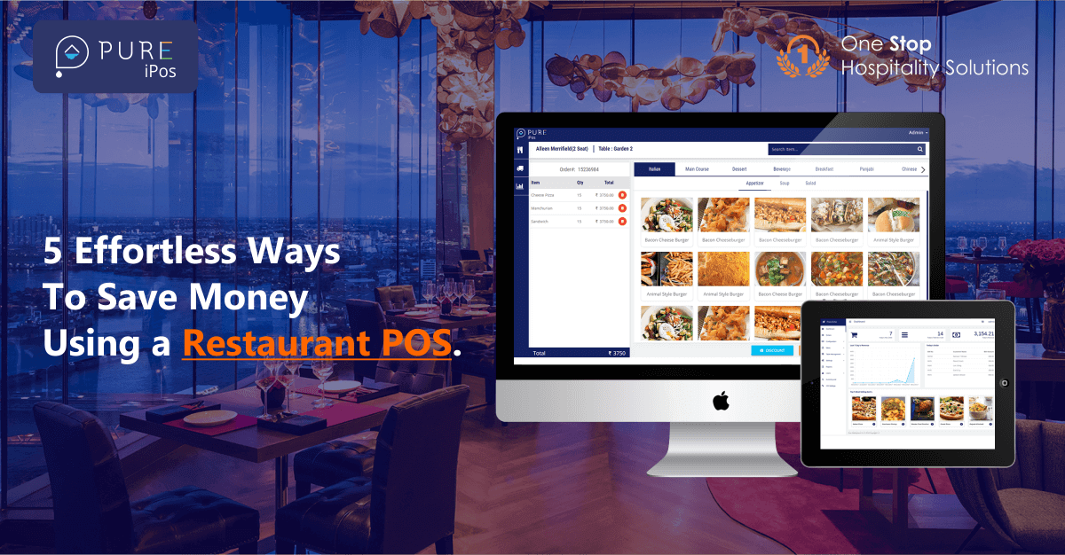 5 Effortless Ways to Save Money Using a Restaurant POS