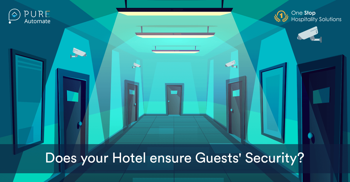 Does your Hotel ensure Guests' Security?