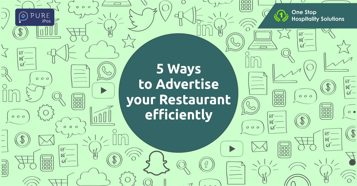5 Ways to Advertise your Restaurant efficiently