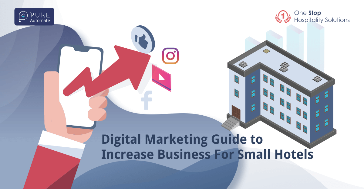 Digital Marketing Guide to Increase Business For Small Hotels