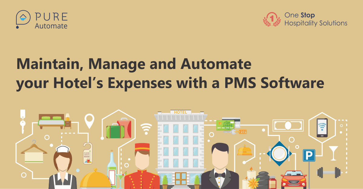 Maintain, Manage and Automate your Hotel's Expenses with a PMS Software